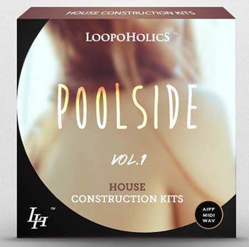 Сэмплы Loopoholics Poolside Vol.1 House Construction Kits