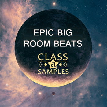 Сэмплы Class A Samples Epic Big Room Beats