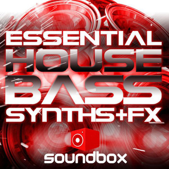 Сэмплы Soundbox Essential House Bass Synths and FX