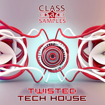 Сэмплы Class A Samples Twisted Tech House
