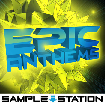 Сэмплы Sample Station Epic Anthems