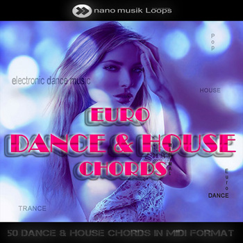MIDI файлы - Nano Musik Loops Euro Dance & House Chords