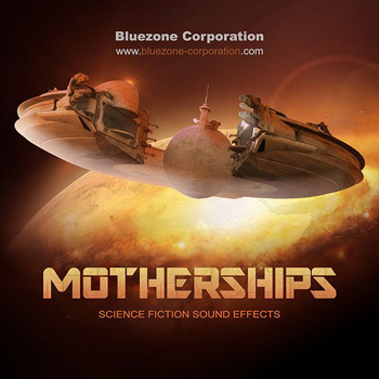 Звуковые эффекты - Bluezone Corporation Motherships Science Fiction Sound Effects