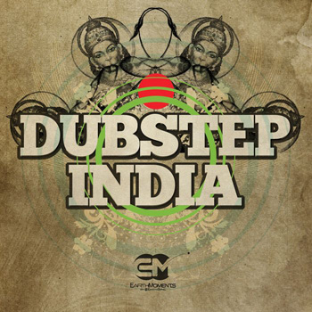 Сэмплы Earth Moments Dubstep India