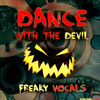 Сэмплы вокала - Function Loops Dance With The Devil Freaky Vocals