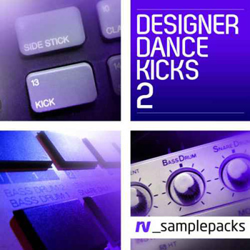 Сэмплы бочек - RV_samplepacks Designer Dance Kicks Vol.2