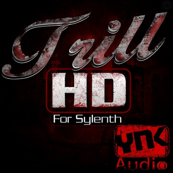 Пресеты YnK Audio Trill HD For Sylenth