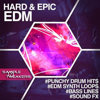 Сэмплы Sample Tweakers Hard and Epic EDM