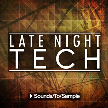Сэмплы Sounds To Sample Late Night Tech