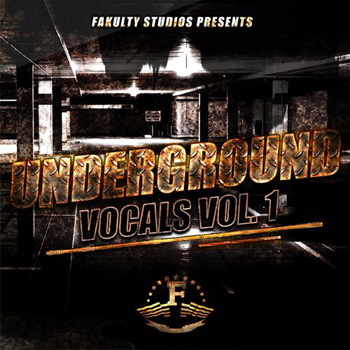 Сэмплы вокала - Fakulty Studios Underground Vocals Vol.1