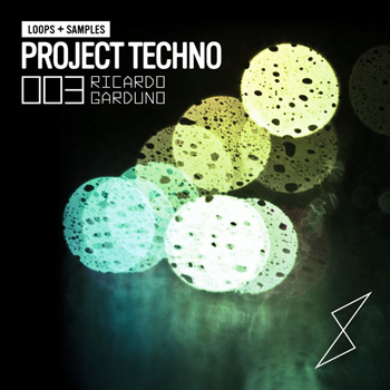 Сэмплы Project Techno 003 feat Ricardo Garduno