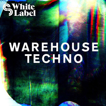 Сэмплы SM White Label Warehouse Techno