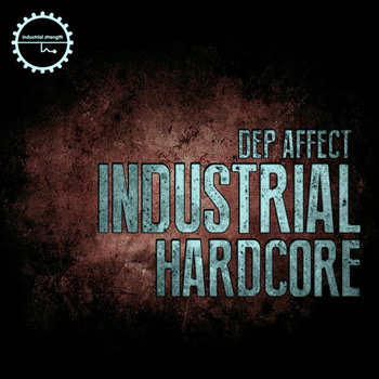 Сэмплы Industrial Strength Records Dep Affect Industrial Hardcore