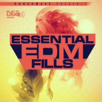Сэмплы Shockwave Play It Loud Essential EDM Fills Vol 1