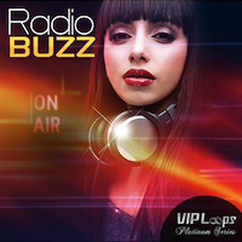 Сэмплы VIP Loops Radio Buzz