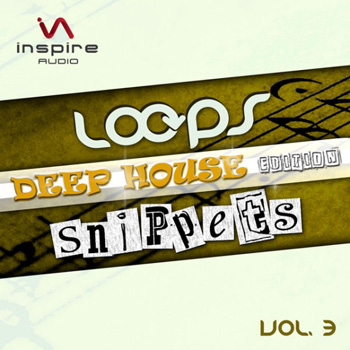 Сэмплы Inspire Audio Loops & Snippets Vol 3 Deep House