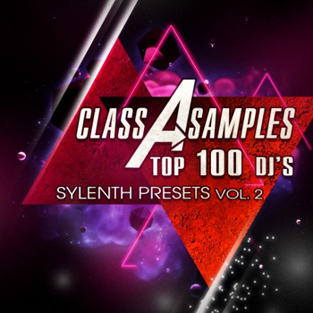 Пресеты Class A Samples Top 100 DJs 2013 Sylenth Presets Vol.2