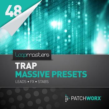 Сэмплы Loopmasters Trap Synths Massive Presets
