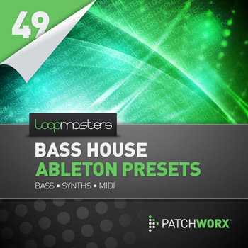 Пресеты Loopmasters Bass House Ableton Presets