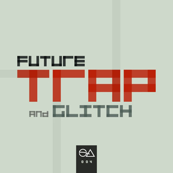 Сэмплы Sample Anatomy Future Trap and Glitch