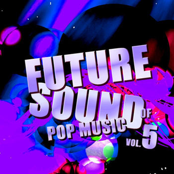 Сэмплы Pulsed Records Future Sound Of Pop Music Vol.5