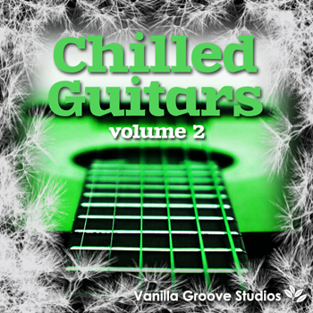 Сэмплы гитары Vanilla Groove Studios Chilled Guitars Vol 2
