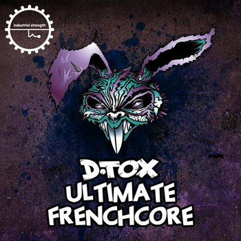 Сэмплы Industrial Strength Records D.Tox Ultimate Frenchcore