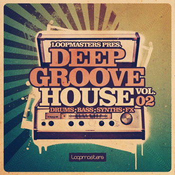 Сэмплы Loopmasters Deep Groove House Vol.2