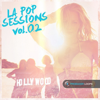 Сэмплы Producer Loops LA Pop Sessions Vol 2