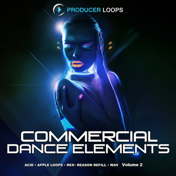 Сэмплы Producer Loops Commercial Dance Elements Vol 2