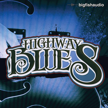 Сэмплы Big Fish Audio Highway Blues