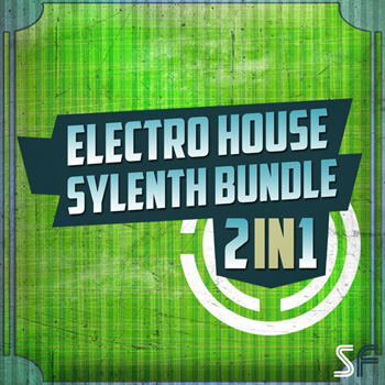Пресеты Sample Freak Electro House Sylenth Bundle 2in1