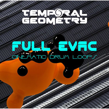Сэмплы Temporal Geometry Full Evac Cinematic Drum Loops