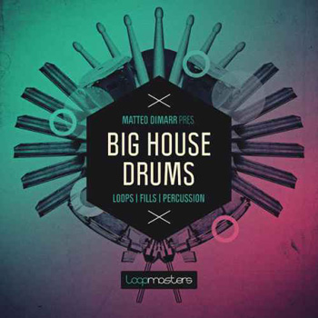 Сэмплы Loopmasters Matteo Dimarr Big House Drums