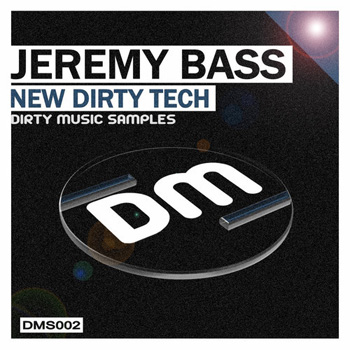 Сэмплы Dirty Music Jeremy Bass New Dirty Tech
