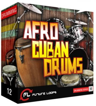 Сэмплы Future Loops Afro Cuban Drums