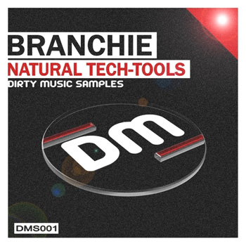 Сэмплы Dirty Music Branchie Natural Tech-Tools