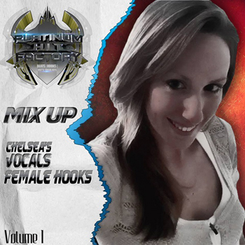 Сэмплы вокала Platinum Hit Factory Mix Up Chelseas Vocals Female Hooks Vol.1