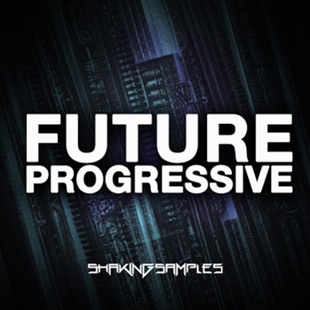 Сэмплы Shaking Samples Future Progressive
