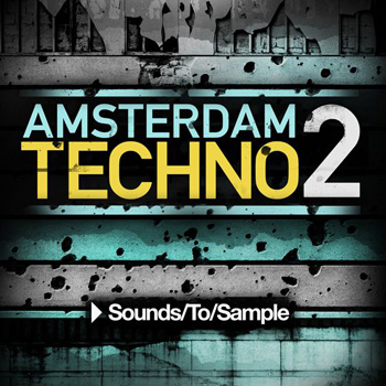Сэмплы Sounds To Sample Amsterdam Techno 2