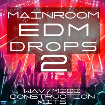 Сэмплы Mainroom Warehouse Mainroom EDM Drops 2