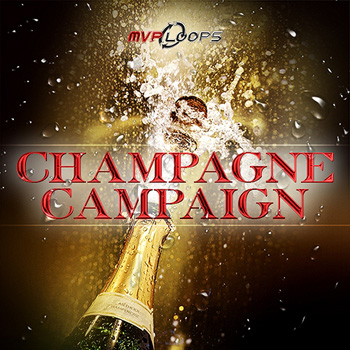 Сэмплы MVP Loops Champagne Campaign
