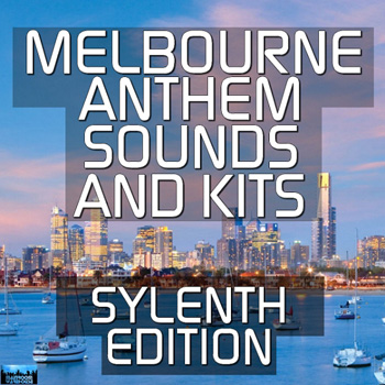 Сэмплы Mainroom Warehouse Melbourne Anthem Sounds & Kits Sylenth Edition
