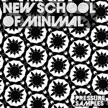 Сэмплы Pressure Samples New School Of Minimal