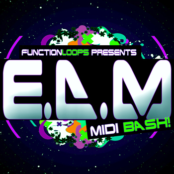 Сэмплы Function Loops EDM MIDI Bash