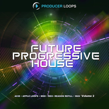 Сэмплы Producer Loops Future Progressive House Vol 2