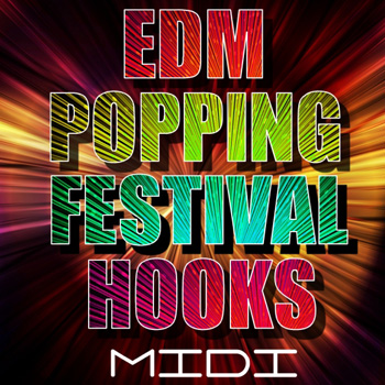 MIDI файлы - Mainroom Warehouse EDM Popping Festival Hooks