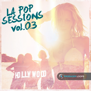 Сэмплы Producer Loops LA Pop Sessions Vol 3