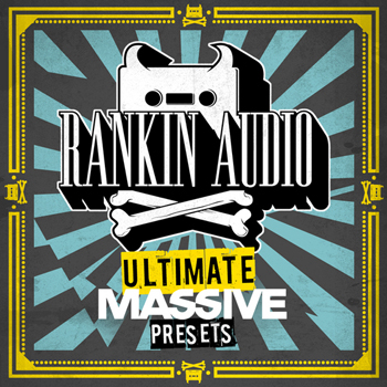 Пресеты Rankin Audio Ultimate Massive Presets