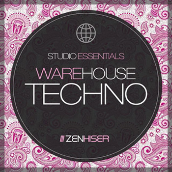 Сэмплы Zenhiser Studio Essentials Warehouse Techno